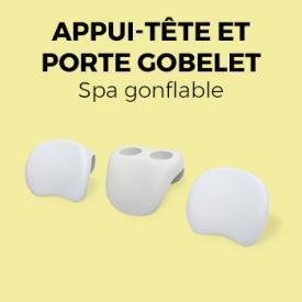 Appui-tête et porte-gobelets                                                                                                                                                      - Lot de 2 repose-tête et d'un porte-gobelets pour SPA gonflable